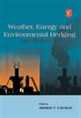 Weather, Energy And Environmental Hedging : An Introduction