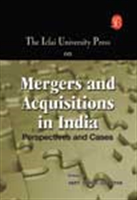 Icfai University Press On M And A S In India - Perspectives And Cases