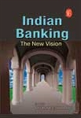 Indian Banking: The New Vision