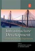 Infrastructure Development: Issues And Country Experiences