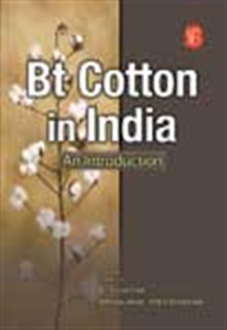 Bt Cotton In India: An Introduction