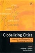 Globalizing Cities - Inequality And Segregation In Developing Countries