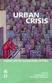 Urban Crisis - Culture And The Sustainability Of Cities