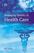 Managing Quality In Health Care