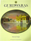 Gurudwaras - In India And Around The World