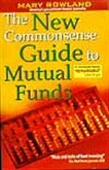 The New Commonsense Guide To Mutual Funds