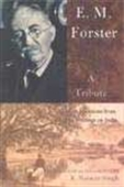 E.M. Forster - A Tribute