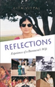 Reflections: Experience Of A Bureaucrat`s Wife