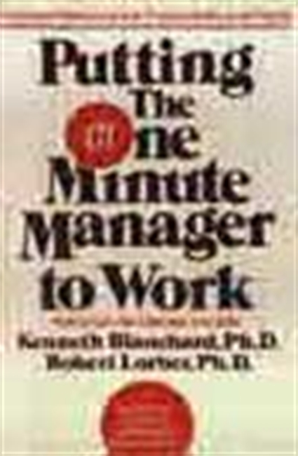 The One Minute Manager To Work