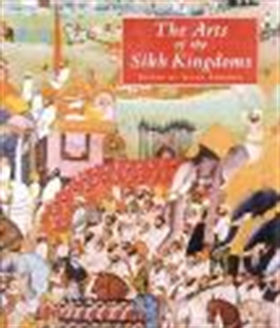 The Arts Of Sikh Kingdoms