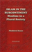 Islam In The Subcontinent Muslims In A Pulral Society