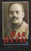 Har Dayal-The Great Revolutionary