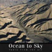 Ocean To Sky - India From The Air