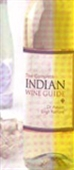 The Complete Indian Wine Guide