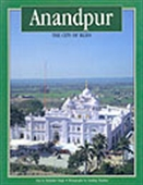 Anandpur - The City Of Bliss