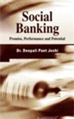 Social Banking - Promise, Performance And Potential