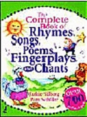 The Complete Boof Of Rhymes, Songs, Poems, Fingerplays, And Chants