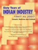 Sixty Years Of Indian Industry 1947 To 2007