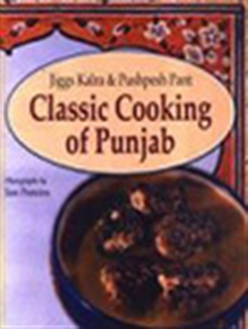 Classic Cooking Of Punjab