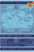 Fabulous Geographies, Catastrophic Histories: The Lost Land Of Lemuria