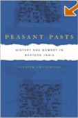 Peasant Pasts - History, Politics, And Nationalism In Gujarat