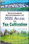 Sustainable Development Of Hill Area By Tea Cultivation