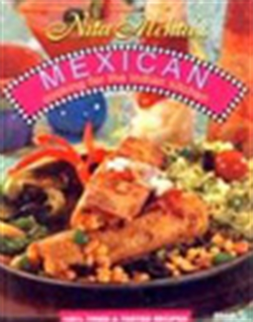 Mexican Cooking For The Indian Kitchen