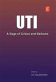 Uti: A Saga Of Crises And Bailouts
