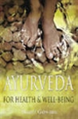 Ayurveda For Health & Well-Being