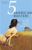 5 American Masters