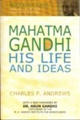 Mahatma Gandhi: His Life & Ideas