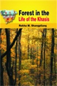 Forest In The Life Of The Khasis