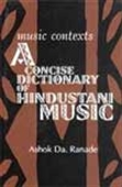 Music Contexts A Concise Dictionary Of Hindustani Music