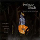 Intimate Worlds: Indian Paintings From The Alvin O Bellak Collection