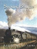 Smoking Beauties - Steam Engines Of The World