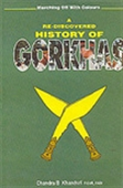 A Re-Discovered History Of Gorkhas