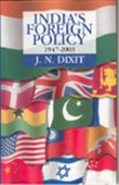 India`s Foreign Policy 1947-2003