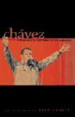Chavez Venezuela And The New Latin America : An Interview With Hugo Chavez