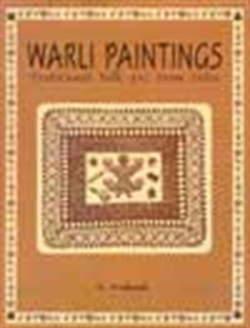 Warli Paintings-Traditional Folk Art From India