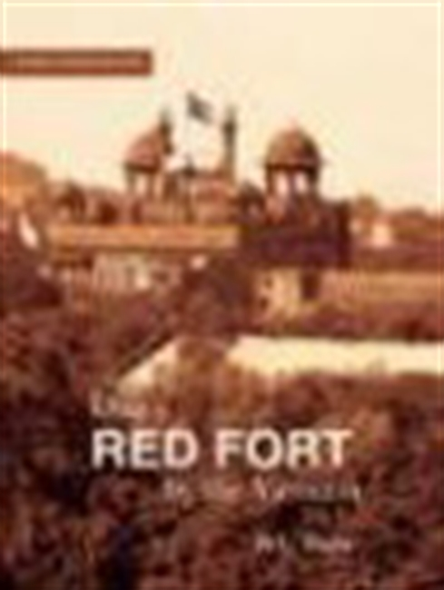 Dilli`s Red Fort By The Yamuna