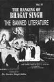 The Hanging Of Bhagat Singh - The Banned Literature