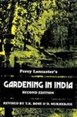Percy Lancasters Gardening In India