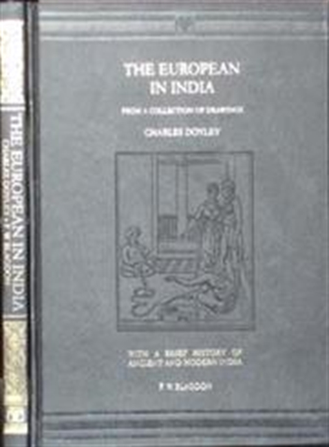The European In India From A Collection of Drawings By Charles Doyley