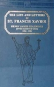 The Life And Letters of St. Francis Xavier (2vol set)