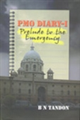 Pmo Diary - I, Prelude To The Emergency