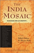 The India Mosaic: Searching For An Identity…