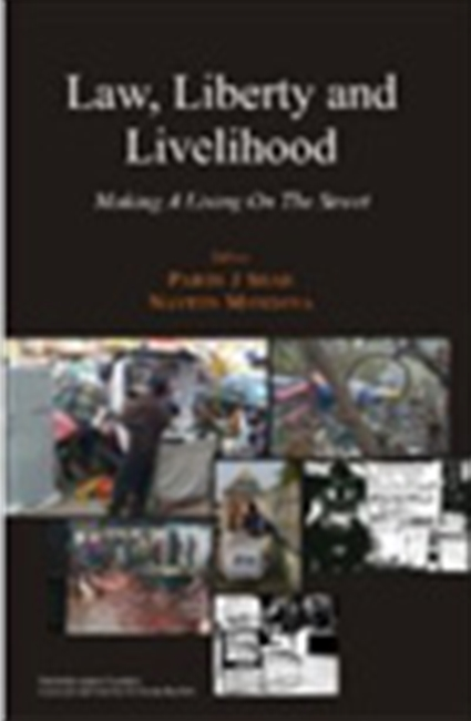 Law, Liberty And Livelihood - Making A Living On The Street