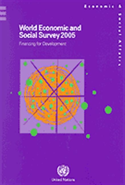 World Economic And Social Survey 2005: Financing For Development