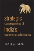 Strategic Consequences Of India's Economic Performance