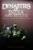 Dynasties Of India And Beyond - Pakistan, Sri Lanka, Bangladesh
